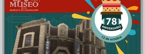 78 Aniversario del Museo de la Basílica de Guadalupe